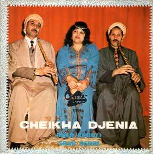 Cheikha Djenia, la diablesse du Raï